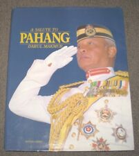A Salute to Pahang Darul Signed Autograph Signature by Sultan Haji Ahmad Shah