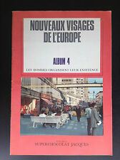 Album chromos Chocolat Jacques complet Nouveaux visages Europe TBE