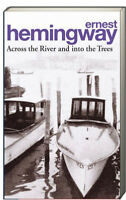 Across the River and into the Trees by Ernest Hemingway (Paperback)