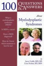 100 Questions  &  Answers About Myelodysplastic Syndromes, Fechter, Lenn, Gotlib