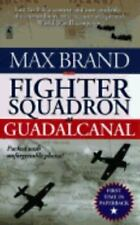 Fighter Squadron at Guadalcanal