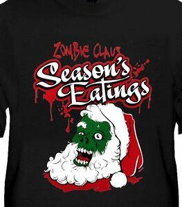 Zombie Santa Claus Shirt - Seasons Eatings, funny X-Mas tops,  Small - 5X