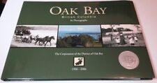 Oak Bay British Columbia in Photographs 1906-2006 (HB, 2006, First Edition)