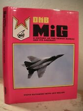 OKB MIG A HISTORY OF THE DESIGN BUREAU AND ITS AIRCRAFT Butowski HC/DJ Russian