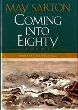 Coming into Eighty: Poems, Sarton, May, Good Book
