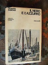 GIUSEPPE RAIMONDI: IL NERO E L'AZZURRO. RACCONTI 1968-1969 - PRIMA EDIZIONE