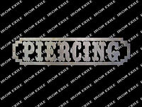 Piercing Metal Wall Art Sign for Tattoo Body Piercing Shop Man Cave Gift Idea