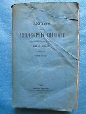 DUMAS : LECONS SUR LA PHILOSOPHIE CHIMIQUE, 1837 (alchimistes, grands chimistes)