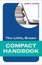 The Little, Brown Compact Handbook (8th Edition) (Aaron Little, Brown Franchise