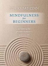 MINDFULNESS FOR BEGINNERS BOOK & CD / JON KABAT-ZINN 9781622036677