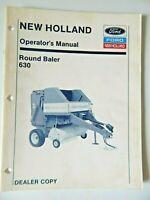 New Holland Round Baler 630 Operators Manual Dealers Copy