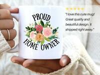 New Home Gift Mug Proud Home Owner Ceramic Coffee Mug Housewarming Gift Tea Cup