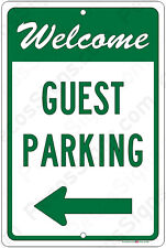 Welcome Guest Parking Left Arrow 8x12 Aluminum Sign Made in USA UV Protected