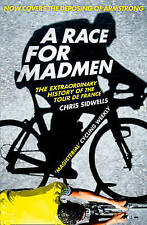 A Race for Madmen, Sidwells, Chris, New Book
