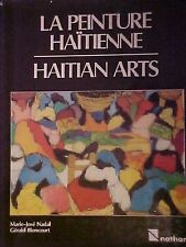 La Peinture Haitienne/Haitian Arts -  Very Good condition