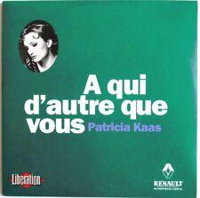 """PATRICIA KAAS - CD SINGLE PROMO """"À QUI D'AUTRE QUE VOUS"""""""