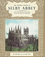 The Pictorial History of Selby Abbey by The Rev J A P Kent MA - 1968