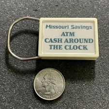 Missouri Savings Bank Atm Around The Clock St Louis Keychain Key Ring #41563