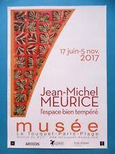 MEURICE Jean-Michel Affiche originale Le Touquet 2017 Lille Supports / Surfaces