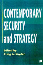 Very Good, Contemporary Security and Strategy, Snyder, Craig A., Book