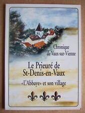ATELIER d'HISTOIRE DE VAUX SUR VIENNE. PRIEURE ST DENIS EN VAUX. ABBAYE. VILLAGE