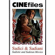 Sadici & sadiani. Sadistic and sadeian movies. Ediz. trilingue