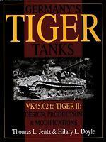 Book - Germany's Tiger Tanks: VK45.02 to TIGER II Design, Prod & Modifications