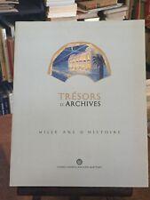 LACROIX :  Trésors d'Archives, mille ans d'histoire. Alpes-Maritimes.  2005.