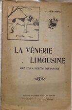 CHASSE Demartial LA VÉNERIE LIMOUSINE Grands & Petits équipages 1919