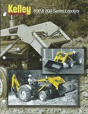 Equipment Brochure - Kelley - 600 800 series - Loaders for Farm Tractors (E4733)