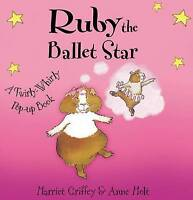 Ruby the Ballet Star: A Twirly-whirly Pop-up Book, Griffey, Harriet, Very Good B