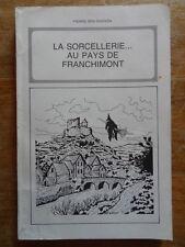 Pierre Den Dooven La Sorcellerie au Pays de Franchimont 1985 Wallonnie Belgique