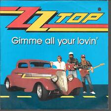 "45 TOURS / 7"" SINGLE--ZZ TOP--GIMME ALL YOUR LOVIN'--1983"