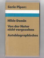 Hilde Domin: Von der Natur nicht vorgesehen Erstausgabe Signiert