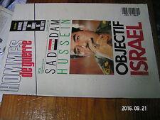 2µ? Revue Hommes de Guerre n°25 Saddam Hussein Objectif Israel Les Bat'D'Af
