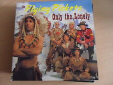 """THE FLYING PICKETS  ONLY THE LONELY   7"""" VINYL"""