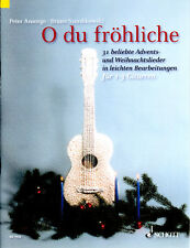 O DU FRÖHLICHE - Die bekanntesten Advents- und Weihnachtslieder für 1-2 Gitarren