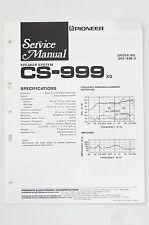 PIONEER CS-999 Original Haut-parleur Système manuel de Service/Manuelle/