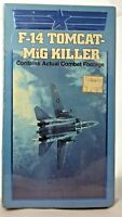 "New Sealed VHS ""F-14 Tomcat MiG Killer"" Documentary of Actual Dogfight Footage"