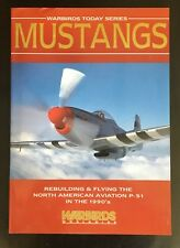 Mustangs - Warbirds Today Series UK 1992 Softback