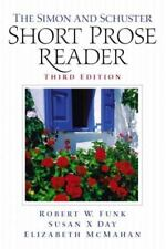 The Simon and Schuster Short Prose Reader by Robert W. Funk and Elizabeth...