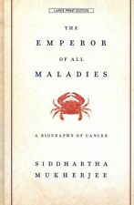 The Emperor of All Maladies: A Biography of Cancer by Siddhartha Mukherjee (Hardback, 2012)