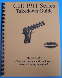 Colt 1911A1 - Radocy takedown guide in COLOR + DVD