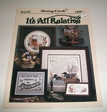 STONEY CREEK COUNTED CROSS STITCH 1992 IT'S ALL RELATIVE PATTERN BOOK #97