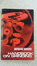 AUSTRALIAN ABRASIVES handbook of grinding PB  1959 1st ed