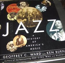Jazz : A History of America's Music by Ken Burns and Geoffrey C. Ward 2000 HC