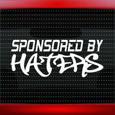 Sponsored By Haters Racing JDM Import Car Decal Sticker I Love Shocker 20 COLORS