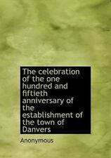 The Celebration Of The One Hundred And Fiftieth Anniversary Of The Establishm.