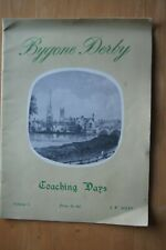 BYGONE DERBY COACHING DAYS Vol 1 J W Allen PB C1960's Photographs History Rare