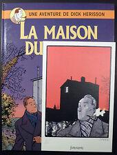 Dick Hérisson La maison du pendu Savard Ed. Dargaud 1998 EO, ex-libris signé TBE